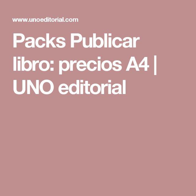 Packs Publicar libro: precios A4   UNO editorial