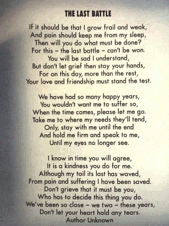 One of the sweetest poems. Unfortunately, my oldest brother's old dog is not doing good and she was put on pain medicine today. Praying it works for her.