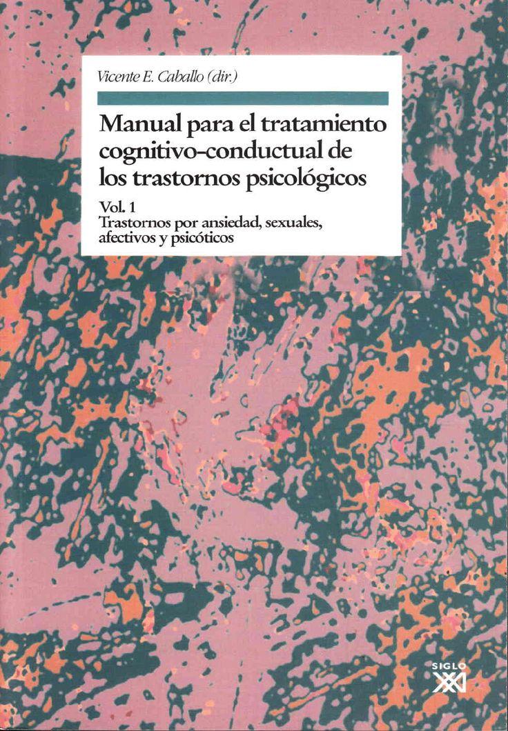 Enlace al contenido: https://mmhaler.files.wordpress.com/2012/08/caballo-2007-manual-para-el-tratamiento-cognitivo-conductual-de-los-trastornos-psicolc3b3gicos-vol-1.pdf