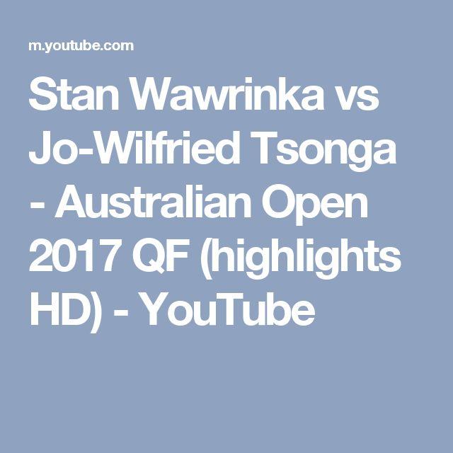 Stan Wawrinka vs Jo-Wilfried Tsonga - Australian Open 2017 QF (highlights HD) - YouTube