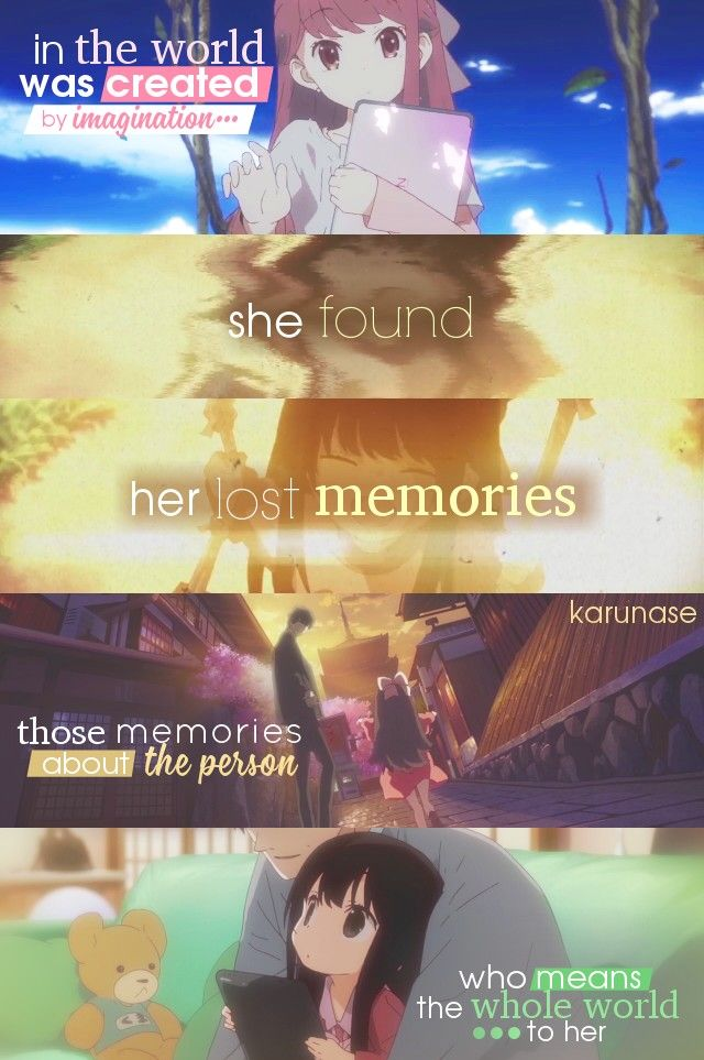 """""""In the world was created by imagination, she found her lost memories, those memories about the person who means the whole world to her.."""" -Anime: Shelter by Porter Robinson & A-1 Pictures animation studio -Edited by Karunase -Tumblr: karunase.tumblr.com"""