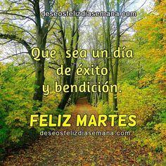 Centro Cristiano para la Familia:  Feliz Martes, día de éxito y bendición  Feliz M...