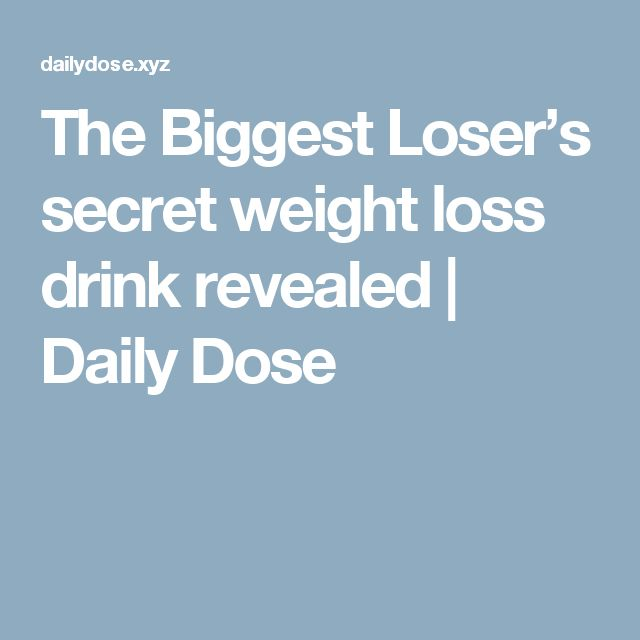 The Biggest Loser's secret weight loss drink revealed  |  Daily Dose