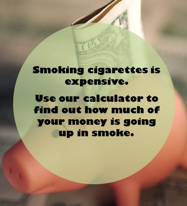 Congrats on quitting! Smoking cigarettes is expensive. Use our calculator to find out how much of your money is not going up in smoke anymore! #quitsmoking #smokefree