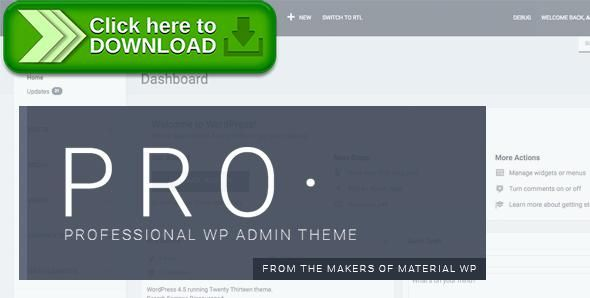 [ThemeForest]Free nulled download PRO Theme - Professional WP Admin Dashboard Theme from http://zippyfile.download/f.php?id=51665 Tags: ecommerce, admin, admin interface, admin theme, dashboard theme, freelance, interface, login skin, login theme, professional, professional theme, skin, theme, wordpress admin template, wordpress backend, WP Admin