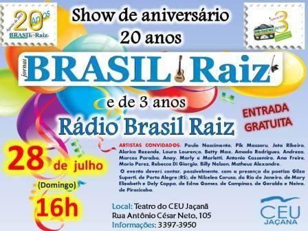 """No próximo dia 28 de julho, às 16 horas, no teatro do CEU Jaçanã (Centro Educacional Unificado), o jornal Brasil Raiz e a Rádio Brasil Raiz comemoram com um show os 20 anos do jornal e 3 anos da rádio. Este ano, entre os artistas convidados, Paulo Nascimento, Pik Massaru, Jota Ribeiro, Alarico Rezende, Louro...<br /><a class=""""more-link"""" href=""""https://catracalivre.com.br/geral/rede/barato/show-de-aniversario-do-jornal-brasil-raiz-2/"""">Continue lendo »</a>"""