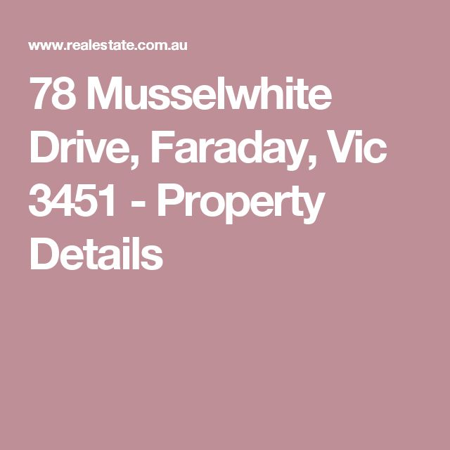 78 Musselwhite Drive, Faraday, Vic 3451 - Property Details
