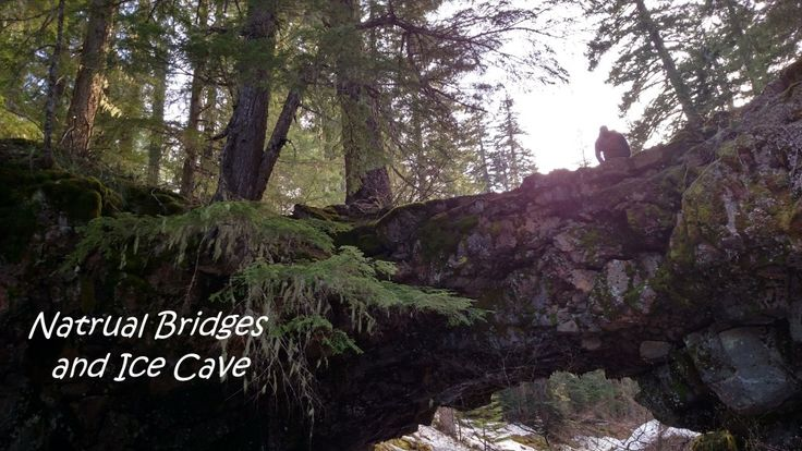 Natural Bridges and Guler Ice Cave in Washington State