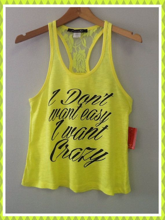 Racer tank w/ laced back I Don't Want Easy I Want by CustomTsCorp, $19.99