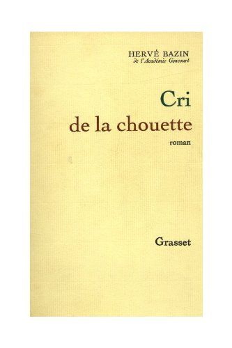Cri de la chouette / Bazin, Hervé null http://www.amazon.fr/dp/B00KJLOKF6/ref=cm_sw_r_pi_dp_-dA8wb09RRVTM