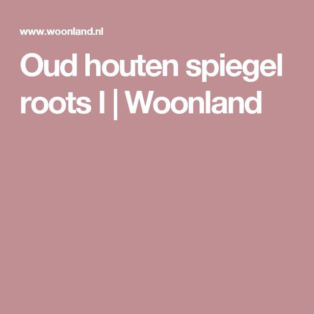 Oud houten spiegel roots l | Woonland