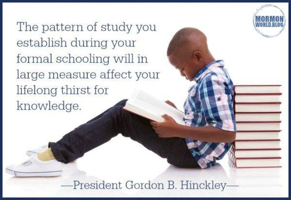 gordon b hinckley pattern of study lds education quotes