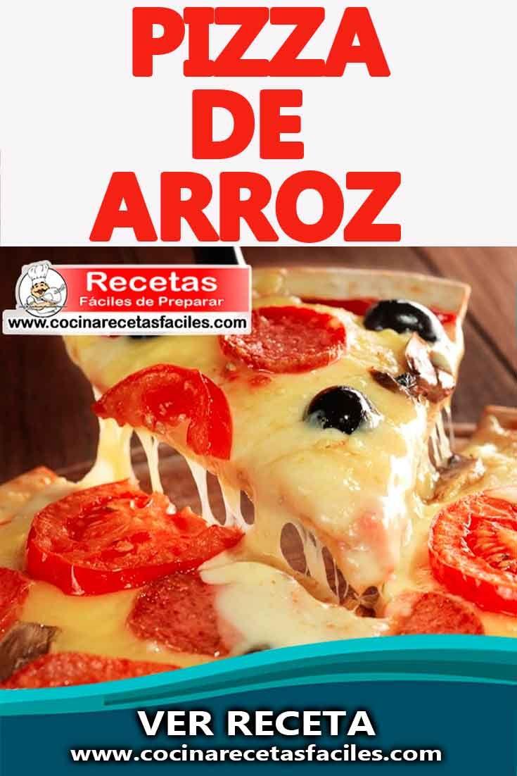 Receta De Pizza De Arroz Food Recipes Cooking Recipes Food