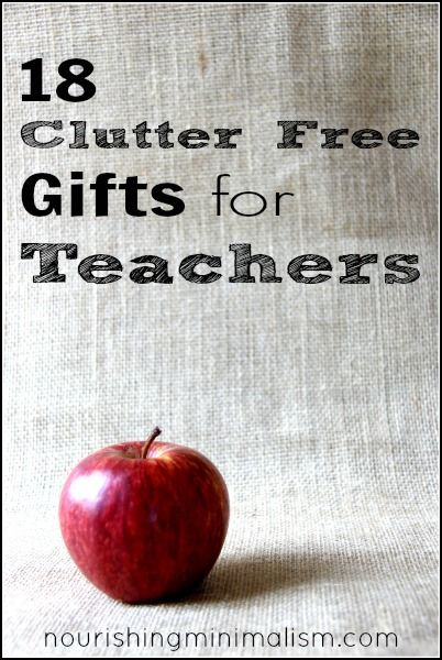 18 Clutter Free Gifts for Teachers