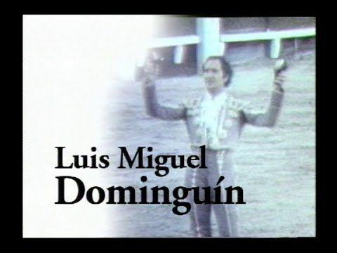 Vídeo:Luis Miguel Dominguín