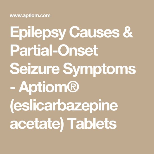 Epilepsy Causes & Partial-Onset Seizure Symptoms - Aptiom® (eslicarbazepine acetate) Tablets