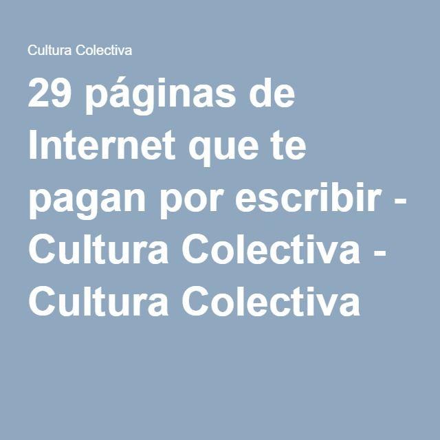 29 páginas de Internet que te pagan por escribir - Cultura Colectiva - Cultura Colectiva