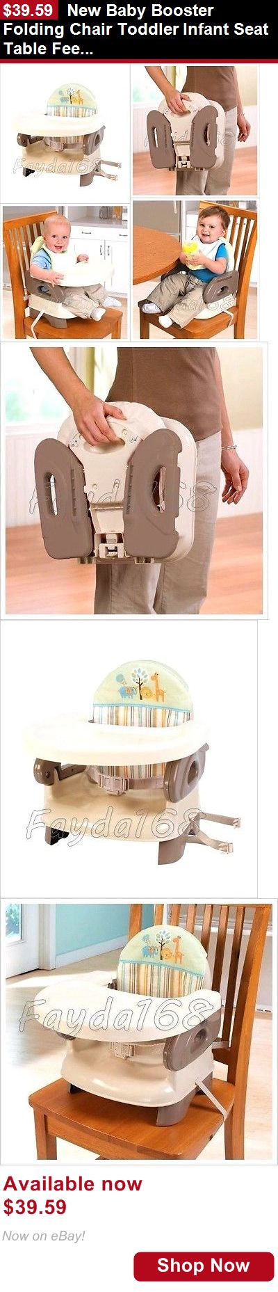 Booster Chairs: New Baby Booster Folding Chair Toddler Infant Seat Table Feeding Comfort Secure BUY IT NOW ONLY: $39.59