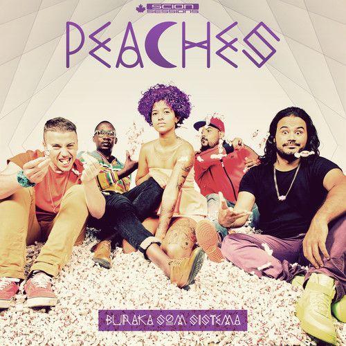 Buraka Som Sistema - Peaches by Scion Sessions by Scion Sessions, via SoundCloud