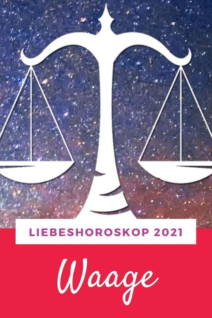 Liebeshoroskop Waage 2021