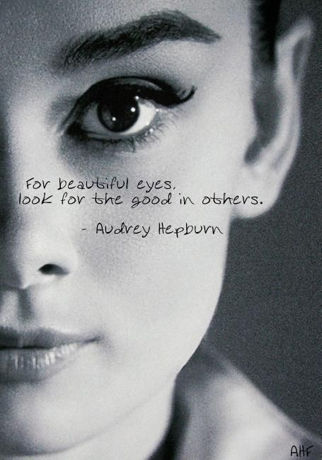 Quote Marilyn Monroe all you want...my icon is Audry