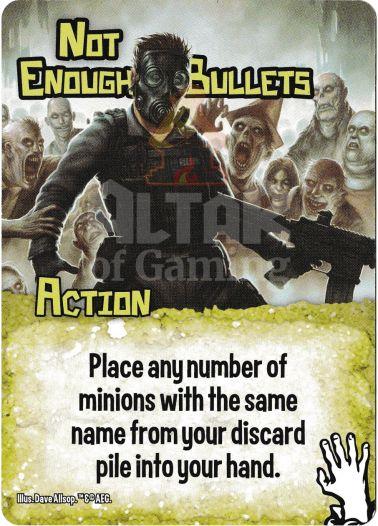 Not Enough Bullets - Zombies - Smash Up Card   Altar of Gaming