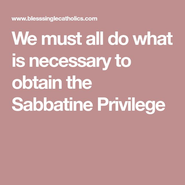 We must all do what is necessary to obtain the Sabbatine Privilege