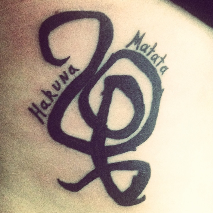 "My tattoo that I'm getting minus the ""Hakuna Matata ..."
