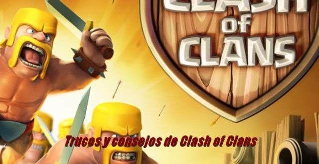 Consejos y Trucos de Clash of Clans