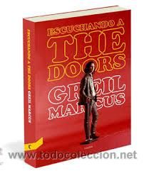 Listening to the Doors - Greil Marcus 2012