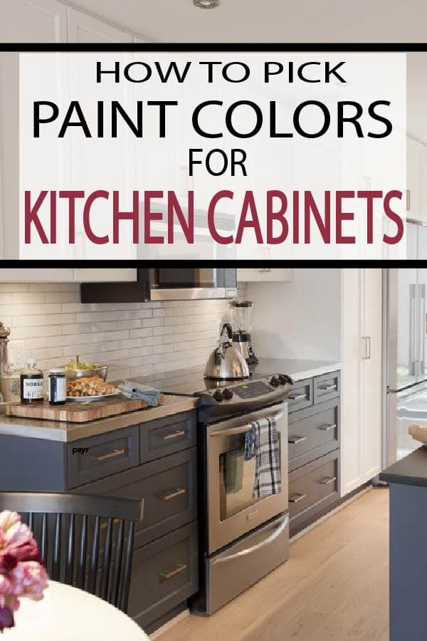 How To Pick Paint Colors For Kitchen Cabinets Kitchen Kitchen