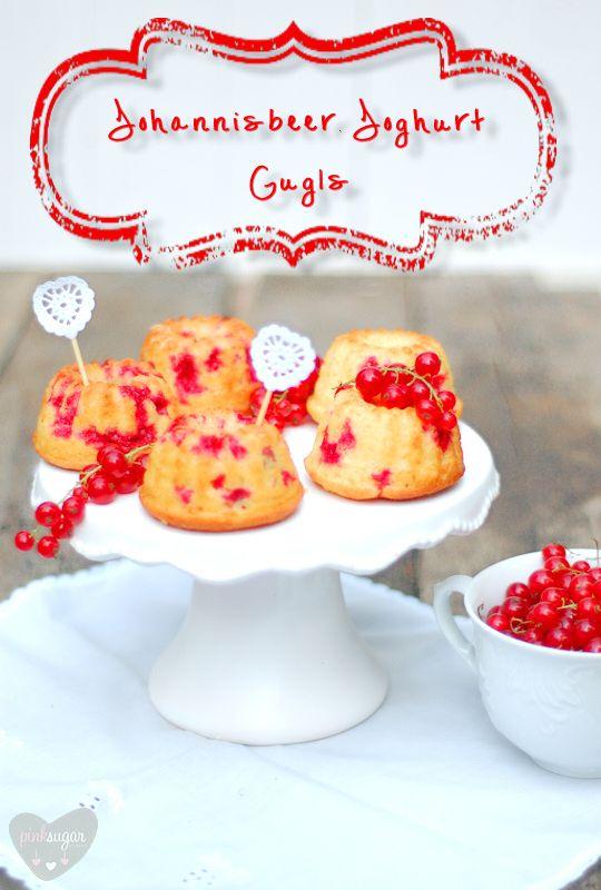 Kessy's Pink Sugar: Johannisbeer - Joghurt Gugls zum ersten Bloggeburtstag