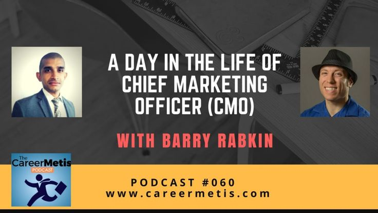 #podcast #CMO   A Day in the Life of a Chief Marketing Officer (CMO) - Barry Rabkin