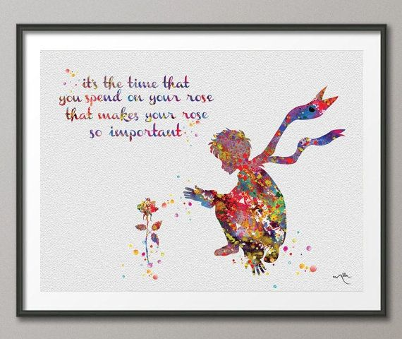 The Little Prince and Rose Quote Le Petit Prince inspiration Watercolor illustrations Art Print Wall Decor Art Home Wall Hanging No 223