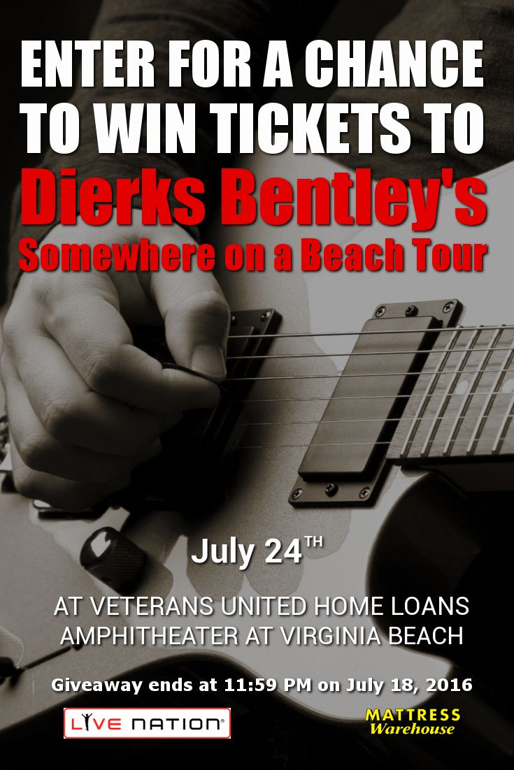 Enter to win two tickets to see Dierks Bentley at the Veterans United Home Loans Amphitheater at Virginia Beach.
