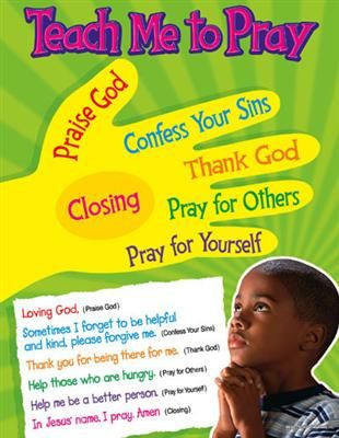 A guide on how to show kiddos how to pray. (I know some adults who can use this.)