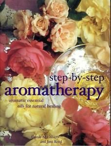 Step-by-Step-Aromatherapy-Aromatic-Essential-Oils-for-Natural-Healing