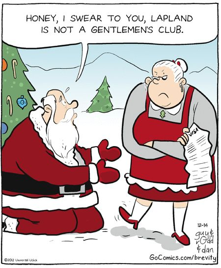 Even Santa has to work hard to stay off the naughty list. Brevity on GoComics.com #Humor #Santa #Comics
