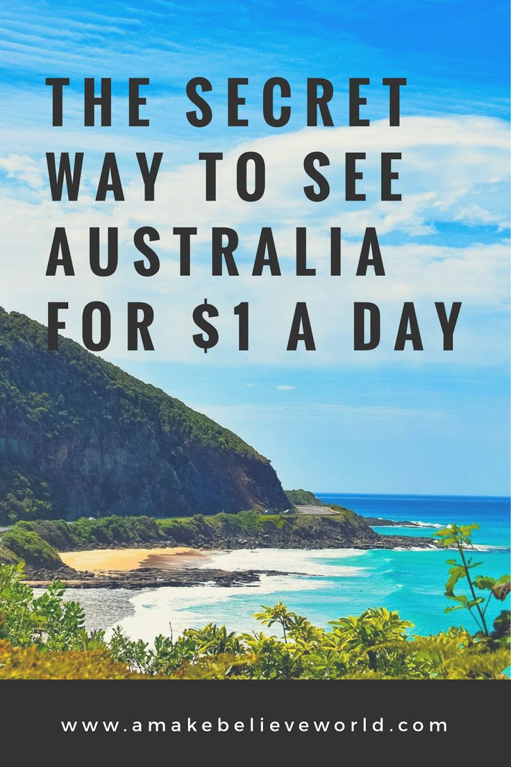 The Secret Way To See Australia For $1 A Day - A Make Believe World