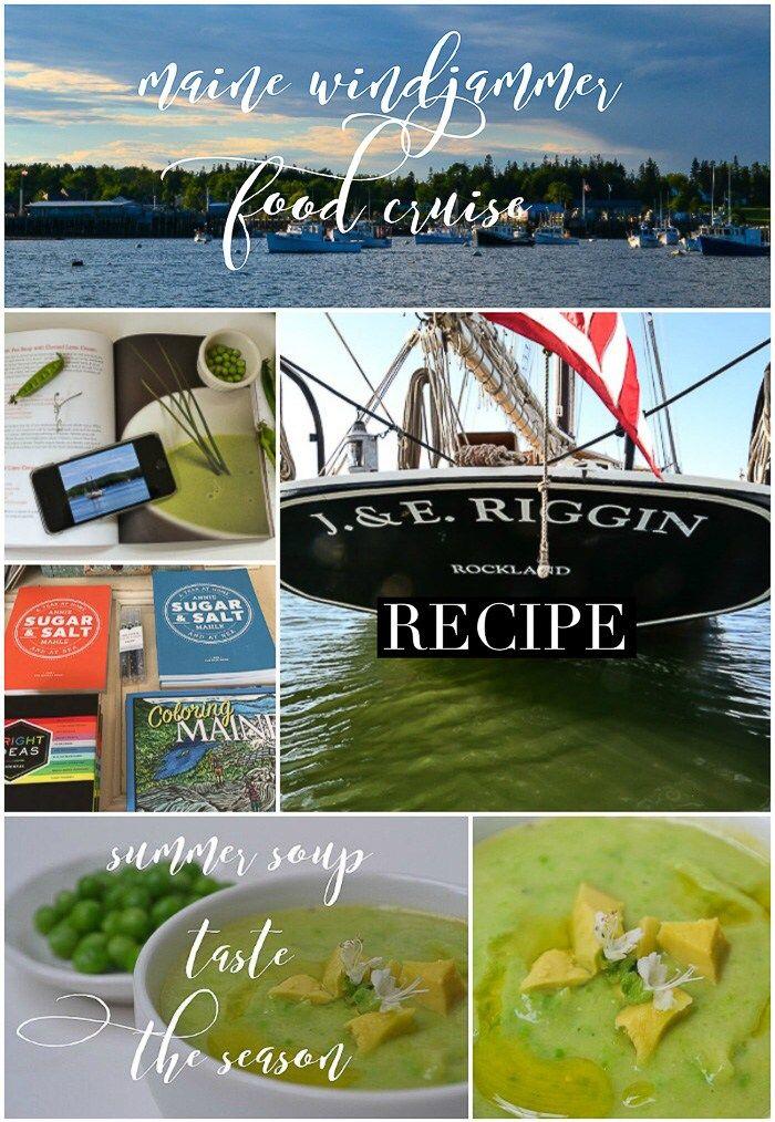 Maine Windjammer | J&E Riggin | summer soup | recipe | responsible travel | Rockland