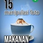 15 Manipulasi Foto Makanan Paling Kreatif