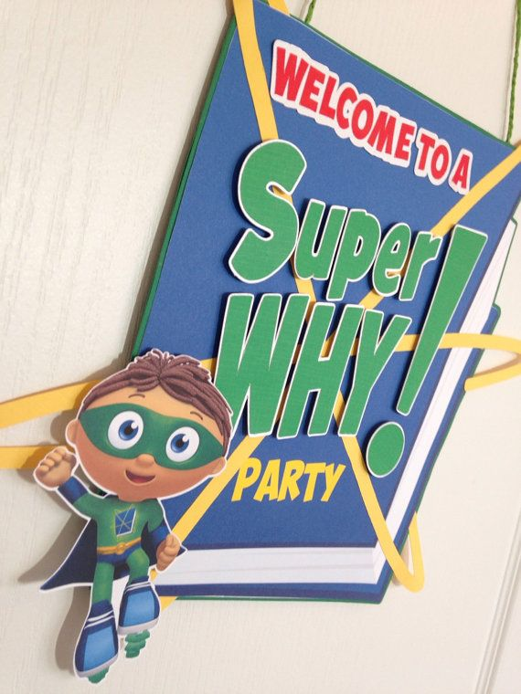 Super Why Door Sign are a fun way for decorate any kid Birthday Party.   Door Sign with 3 DIMENSIONAL EMBELLISHMENTS.. ➽ Characters