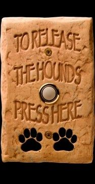 I need to add this warning sign to our doorbell. DogBellz -- Handmade, Hand-painted, Made-in-the-USA Dog Doorbells eclectic