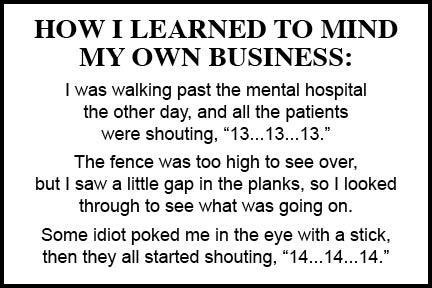HOW I LEARNED TO MIND MY OWN BUSINESS!!!!: Own Business, Plates, Jokes, Quotes, Funny Shit, Funny Stuff, Humor, Learning, Funnystuff