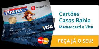Faça seu Cartão de Crédito das Casas Bahia: http://www.suportebrasil.com.br/products/fazer-cartao-casas-bahia-mastercard-visa-online/