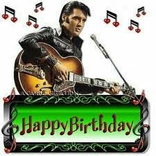 Happy Birthday Elvis . Would'be been 77 today 1-8-13