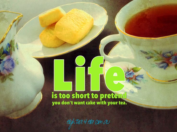 Life is too short to pretend that you don't want cake with your tea.  HighTea4Hire.com.au