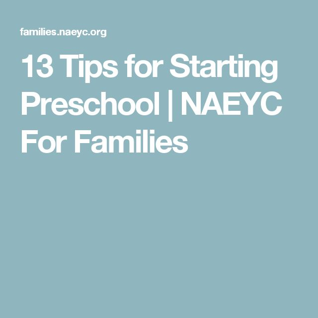 13 Tips for Starting Preschool | NAEYC For Families