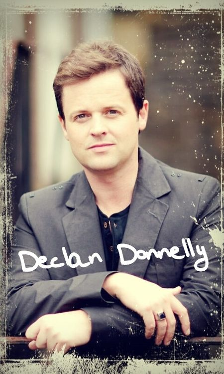 My future husband lol Declan Donnelly