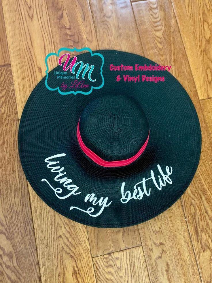 22c8d6c81 Living my best life floppy Beach Hat, Sun Hat, Embroidered Sun Hat ...